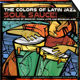 The Colors of Latin Jazz Soul Sauce! Posters