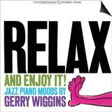 Gerry Wiggins - Relax and Enjoy It! Art