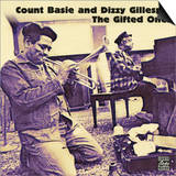 Count Basie and Dizzy Gillespie - The Gifted Ones Posters