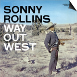 Sonny Rollins - Way Out West Print