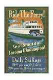 Tacoma, Washington - Ferry Ride Vintage Sign Posters by  Lantern Press