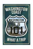 Highway 101, Washington - What a Trip Art by  Lantern Press