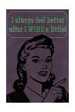 Wine a Little Posters av  Lantern Press