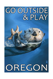 Go Outside and Play - Oregon Sea Otter Poster by  Lantern Press