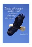 Lantern Press - Isaiah 40:31 - Inspirational Plakát