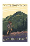 White Mountains, New Hampshire - Live Free and Climb Hiker Scene Prints by  Lantern Press