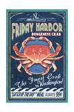 Friday Harbor, San Juan Island, WA - Dungeness Crab Vintage Sign Prints by  Lantern Press