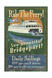 Bridgeport, Connecticut - Ferry Ride Vintage Sign Prints