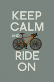 Keep Calm and Ride On Art by  Lantern Press
