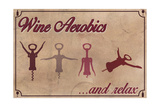 Wine Aerobics Print by  Lantern Press