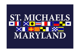 St. Michaels, Maryland - Nautical Flags Art by  Lantern Press