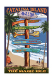 Catalina Island, California - Destination Sign 2 Print by  Lantern Press