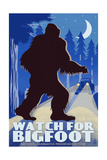 Watch for Bigfoot - WPA Style Posters by  Lantern Press