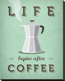 Life Begins after Coffee Stretched Canvas Print by Amalia Lopez