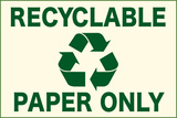 Recyclable Paper Only Sign Poster Posters