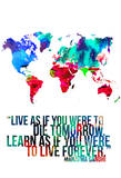 World Map Quote Mahatma Gandi Pôsters por  NaxArt