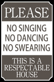 Respectable House Sign Poster Print