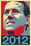 Rick Santorum 2012 Political Poster Prints
