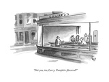 """Not you, too, Larry. Pumpkin-flavored?"" - New Yorker Cartoon Premium Giclee Print by Bob Eckstein"