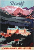 Banff, Alberta, Canada - Overview Of The Banff Springs Hotel Poster Posters