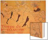 La Troupe De Mlle. Eglantine Wood Print by Henri de Toulouse-Lautrec