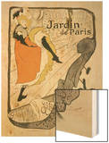"Reproduction of a Poster Advertising ""Jane Avril"" at the Jardin De Paris, 1893 Wood Print by Henri de Toulouse-Lautrec"