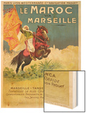 Morocco and Marseille Poster, 1913 Wood Print by Ernest Louis Lessieux