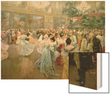 Court Ball at the Hofburg, 1900 Wood Print by Wilhelm Gause