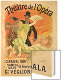 Reproduction of a Poster Advertising the 1896 Carnival at the Theatre De L'Opera Wood Print by Chéret Jules