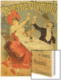 "Reproduction of a Poster Advertising the ""Taverne Olympia,"" Paris, 1899 Wood Print by Chéret Jules"