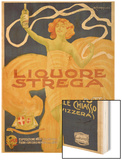 Poster Advertising 'strega' Liquer, 1906 (Colour Litho) Wood Print by Alberto Chappuis