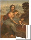 Virgin and Child with St. Anne by Leonardo da Vinci Wood Print