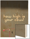 How High Is Your Cow Grey Wood Print by Pascal Normand