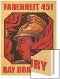Farenheit 451 Wood Print by Ray Bradbury