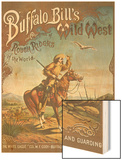 Buffalo Bill's Wild West Show Poster, Scout on Horse Wood Print