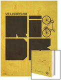 Life is a Ride Poster Wood Print by  NaxArt