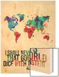 World Map Quote Albert Einstein Poster by  NaxArt