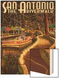 The Riverwalk - San Antonio, Texas Wood Print by  Lantern Press