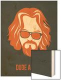 Dude Abides Orange Poster Prints by Anna Malkin