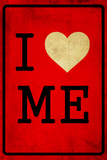 I Love Me Dirty 4 Wall Sign
