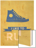 I Like to Run 2 Wood Print by  NaxArt