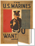The U.S. Marines Want You, circa 1917 Wood Print by Charles Buckles Falls