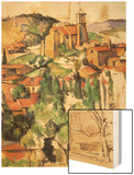 Village of Gardanne, 1885 Wood Sign by Cézanne Paul