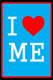 I Love Me 5 Wall Sign