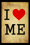 I Love Me Dirty 7 Wall Sign
