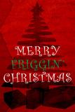 Merry Friggin' Xmas Plastikskilte