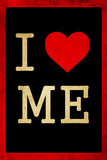 I Love Me Dirty 3 Wall Sign