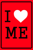 I Love Me 2 Wall Sign
