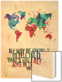 World Map Quote Muhammad Ali Wood Print by  NaxArt