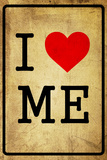 I Love Me Dirty 6 Wall Sign